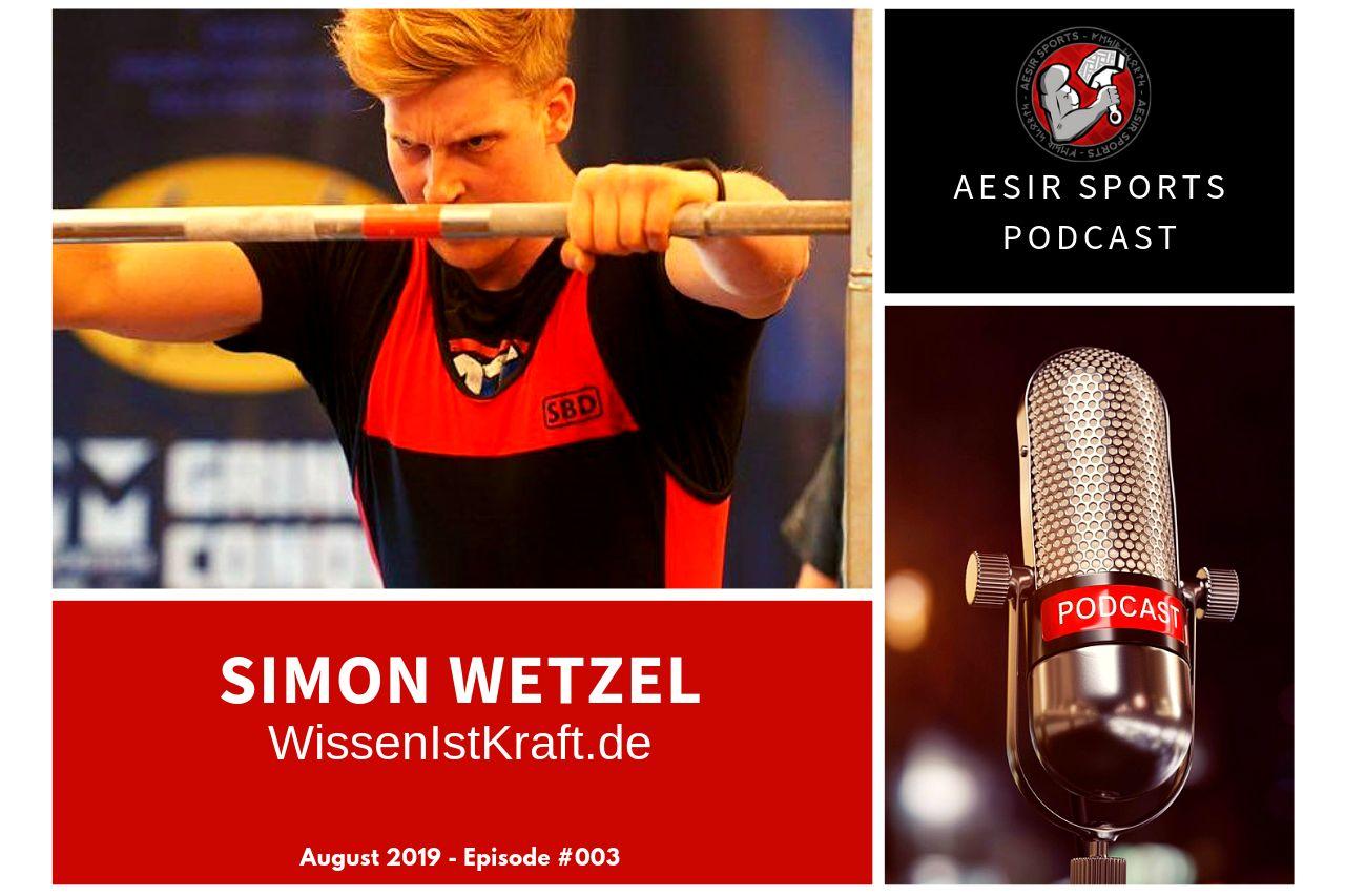 Release: Podcast Episode #003 – Simon Wetzel (WissenIstKraft.de & The Strength Minds) | August 2019